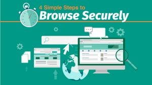 4 Simple Steps to Browse Securely
